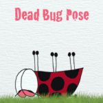 Dead Bug Yoga Pose
